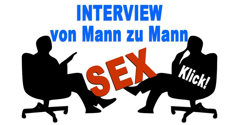 Interview von Mann zu Mann